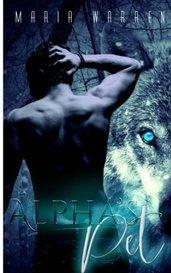 Alpha's Pet by MariaWarrenWrites