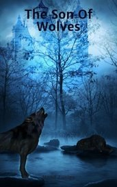 The Son Of Wolves by Mond Zuniga