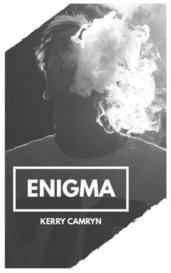 E N I G M A by Kerry Camryn