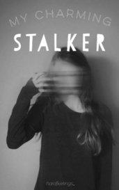 My Charming Stalker by hardfeelings