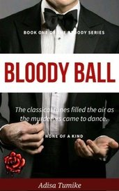Bloody Ball by Adisa T. Clinton