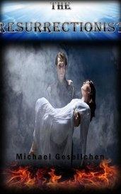 The Resurrectionist by Michael Gesellchen
