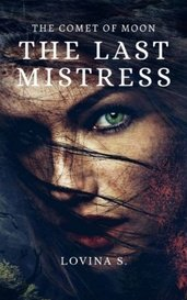 The Last Mistress by Lovina S.