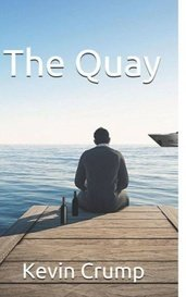 The Quay by Kevin Crump