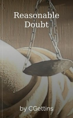 Reasonable Doubt by CGettins