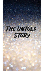The untold Story  by R_Laila