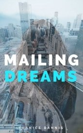 Mailing Dreams by Shanice Bannis