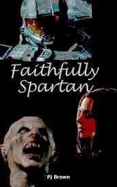 Faithfully Spartan by PJ Brown