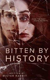 Bitten by History by MisterRabbit