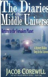 Return to the Forsaken Planet by Jacob Corewill