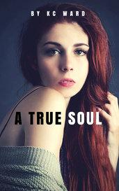 A True Soul by KC_Ward
