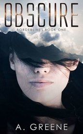 Obscure (Borderlines Book One) by A. Greene