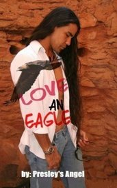 Love An Eagle by Presley's Angel