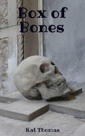 Box of Bones by Kat Thomas