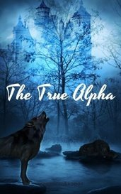 The True Alpha by Elektra Davies