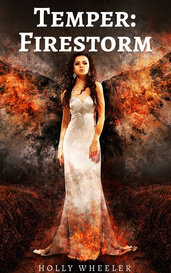 Temper: Firestorm by Holly Wheeler