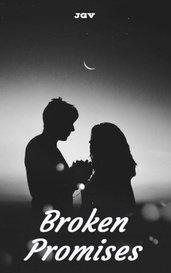 Broken Promises by JGV