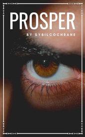 Prosper by SybilCochrane