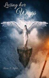 Losing her wings by Karen S Seifert