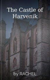 The Castle of Harvenik by RACHEL