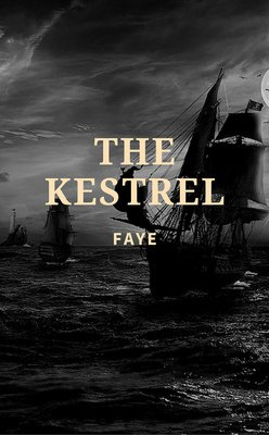'The Kestrel' (Book 1) by Faye