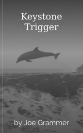 Keystone Trigger by Joe Grammer