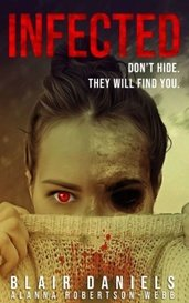 Infected: A psychological horror novella by Blair Daniels
