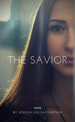 The Savior by Jessica Lee LaFountain