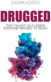 DRUGGED by Diana DxDReads03