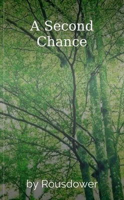 A Second Chance by Rousdower