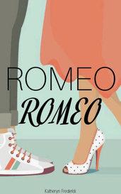 Romeo, Romeo by Katherynnicole (Heyitsmekatie)