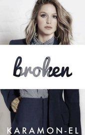 Broken by KaraMonEl