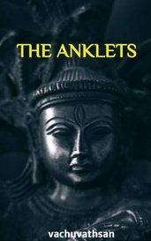 THE ANKLETS by vachuvathsan
