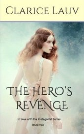 The Hero's Revenge(In Love with the Protagonist #2) by Clarice Lauv