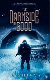 The Darkside of Good by Jeff Bacon