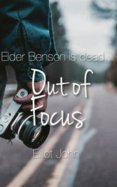 Out of Focus by ëlliot