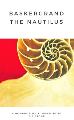 Baskergrand The Nautilus by S.C.Stone