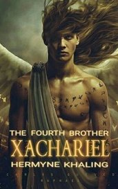 Xachariel : The Fourth Brother by Hermyne_Khaling