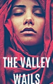 The Valley Wails by Jamar St. Rogers