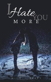 I Hate You More by N.Berry