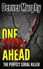 One Step Ahead by denvermurphyauthor