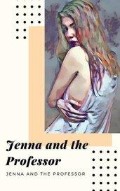 Jenna and the Professor by Jenna Snap