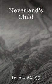 Neverland's Child by BlueCat55