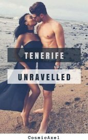 Tenerife Unravelled by LJ