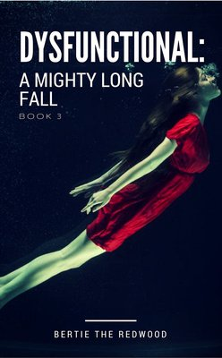 Dysfunctional: A Mighty Long Fall (Book 3) by McKenzie Rae