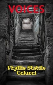 VOICES by Phyllis Stabile Colucci