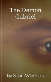 The Demon Gabriel by SabreWhiskers