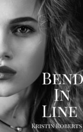 Bend In Line by Kristin Roberts