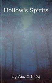 Hollow's Spirits by Aixa0rtiz24