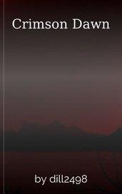Crimson Dawn by dill2498